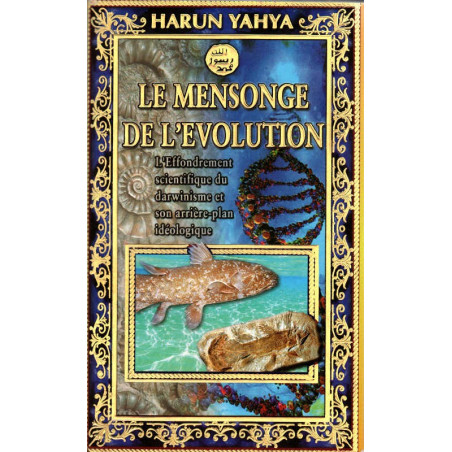 Le mensonge de l'évolution, de Harun Yahya (livre de poche)