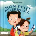 MON PETIT PÉLERINAGE, de Anissa Djedjik-Diouani (Pour enfant de 6 à 9 ans), Série Pilier de l'islam pour enfant