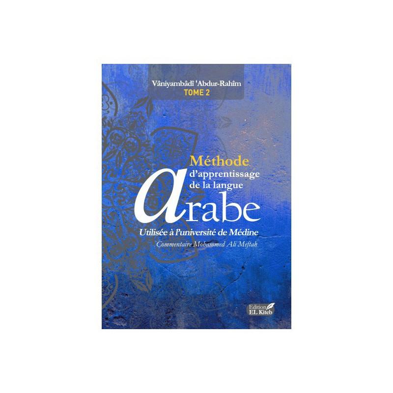 Méthode Médine d'apprentissage de la langue Arabe, tome 2 - Editions EL KITEB, (Arabe-Français)