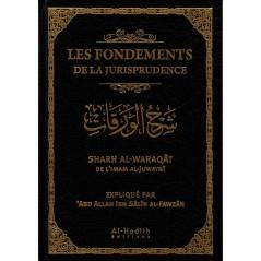 Les Fondements De La Jurisprudence - Sharh Al-Waraqât De L'Imam Al-Juwaynî