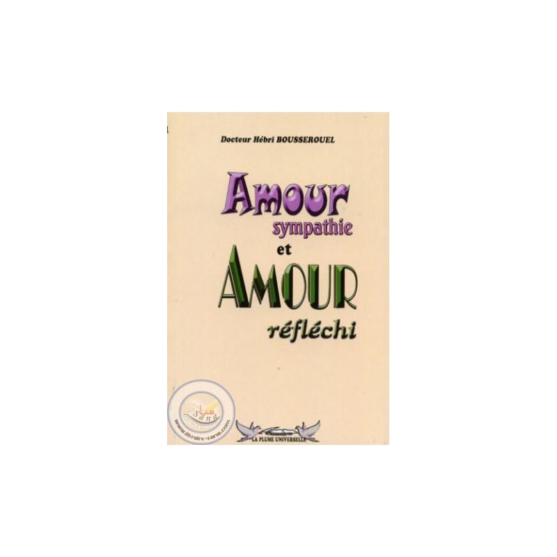 Amour sympathie et Amour réfléchi sur Librairie Sana