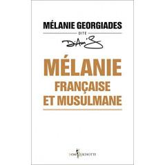 Mélanie, française et musulmane, de Mélanie Georgiades dite Diam's