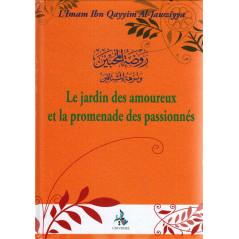 Le jardin des amoureux et la promenade des passionnés (Imam Ibn Qayyim Al-Jawziyya)