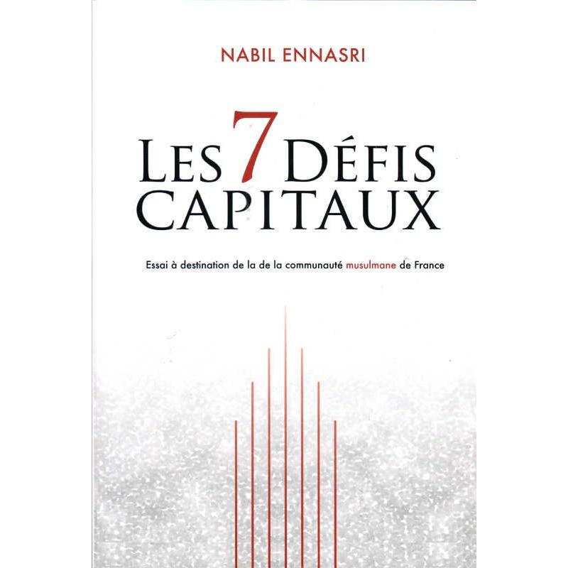 Les 7 défis Capitaux d'après Nabil Ennasri 3eme édition de Nabil Ennasri