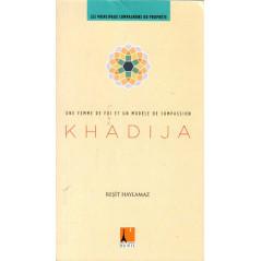 Khadija, première epouse du Prohpète (SwS)- Une femme de foi et un modèle de compassion