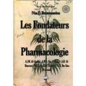 Les fondateurs de la Pharmacologie – Nas E. Boutammina