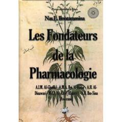 Les fondateurs de la Pharmacologie – Nas E. Boutammina |Série œuvres universelles de l'Islam