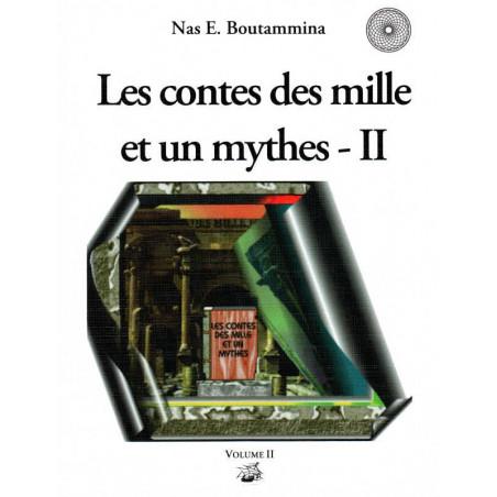 Les contes des mille et un mythes – Volume II