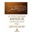 Le polythéisme mineur (a-chîrk al-'asghar)