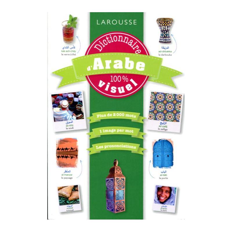 Dictionnaire Larousse d'Arabe 100% visuel