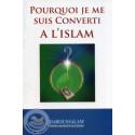 Pourquoi je me suis converti à l'Islam sur Librairie Sana
