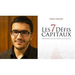 Les 7 défis Capitaux  d'après Nabil Ennasri