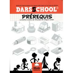 DARSSCHOOL - Prérequis - La boite à outils de l'étudiant en langue arabe