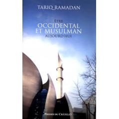 Être occidental et musulman aujourd'hui d'apres Tariq Ramadan
