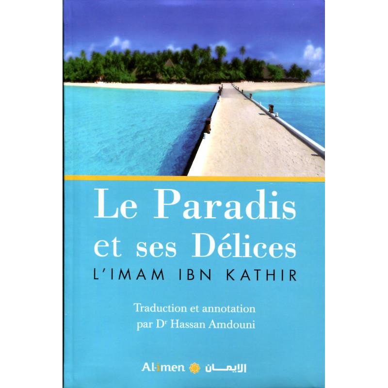 Le Paradis et ses Délices