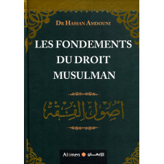 Les Fondements du Droit Musulman d'après Dr Hassan Amdouni