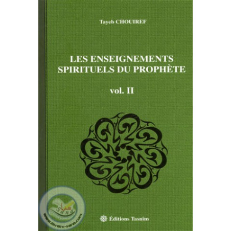 Les enseignements spirituels du Prophète VOL2