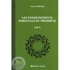 Les enseignements spirituels du Prophète VOL1