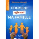 Comment réformer ma famille