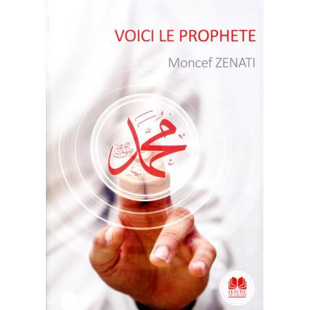 Voici le Prophète, de Moncef Zenati