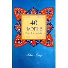 40 Hadiths Pour les enfants, de Adem Garip
