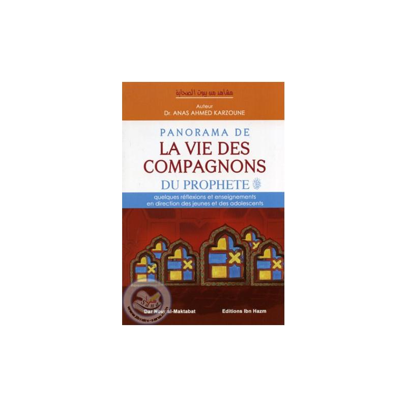Panorama de la vie des Compagnons du Prophète sur Librairie Sana