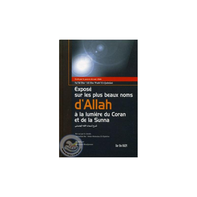 Exposé sur les plus beaux noms d'Allah à la lumière du Coran et de la Sunna sur Librairie Sana
