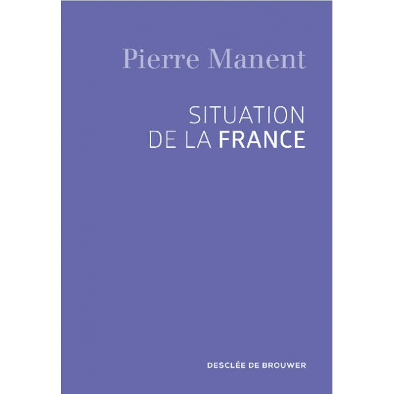 Situation de la France, de Pierre Manent