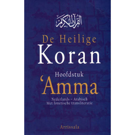 De Heilige Koran, hoofdstuk 'Amma, Nederlands- Arabisch, Met fonetische transliteratie
