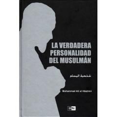 La Verdadera Personalidad Del Musulmán, del Dr. Muhammad Ali Al Hâshimi