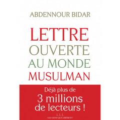 Lettre ouverte au monde musulman, de Abdennour Bidar