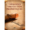 Les demandes de protection Prophétiques (الإستعاذات النبوية) , Français - Arabe- Phonétique