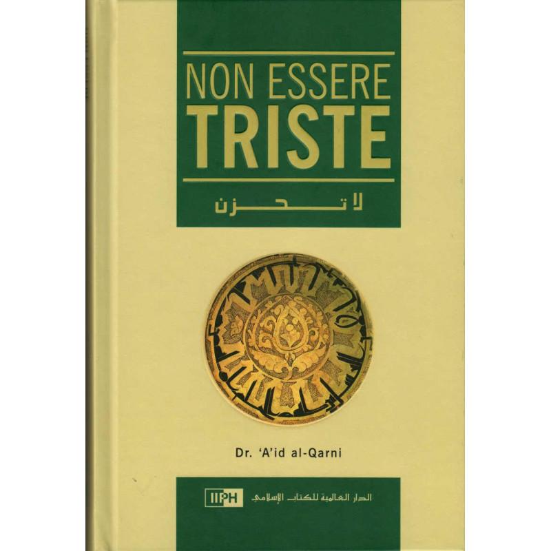 Non Essere Triste, Dr. 'A'id al-Qarni , 1 a edizione italiana