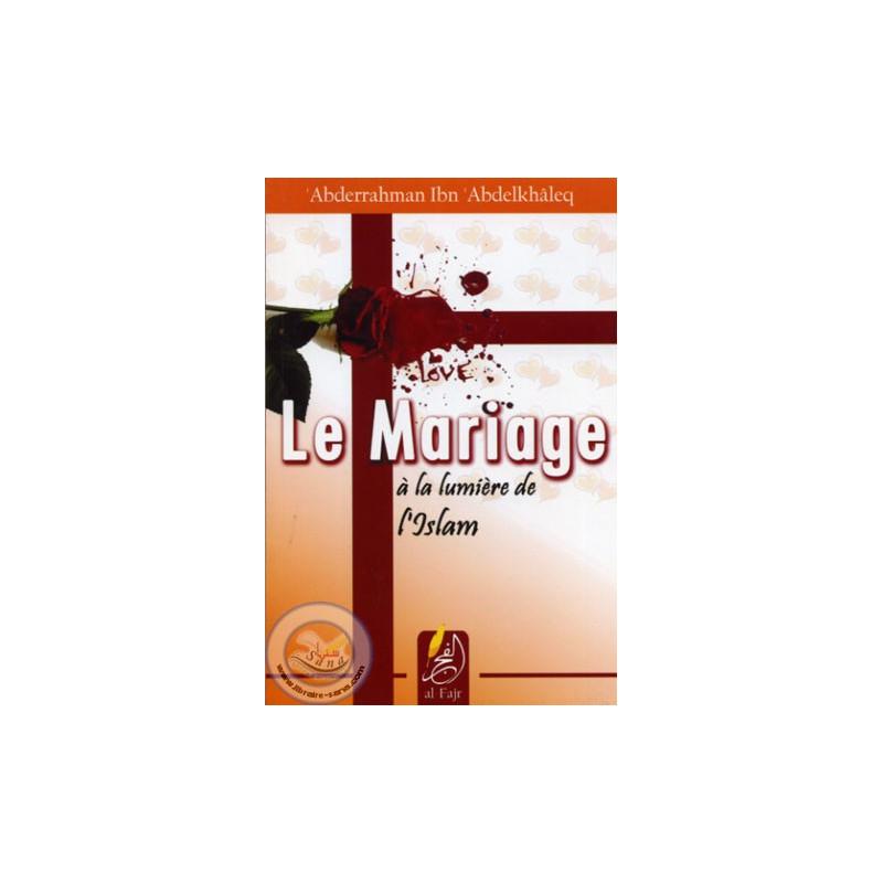 Le mariage à la lumière de l'Islam sur Librairie Sana