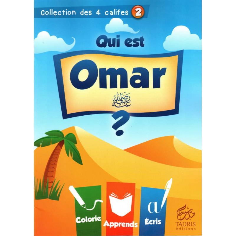 Qui est Omar (raa)? Collection des 4 califes (2)