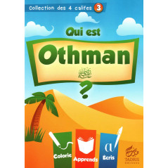 Qui est Othman (raa)? Collection des 4 califes (3)
