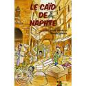 Le caïd de Naphte sur Librairie Sana