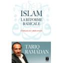 Islam : La réforme radicale- Éthique et Libération, de Tariq Ramadan, Éditions Archipoche