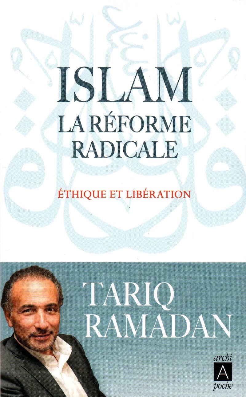 islam la rforme radicale thique et libration de tariq ramadan - Mariage Mixte Islam Tariq Ramadan