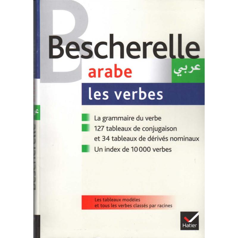 Bescherelle Arabe : les verbes, de Sam Ammar et Joseph Dichy, Édition revue et actualisée