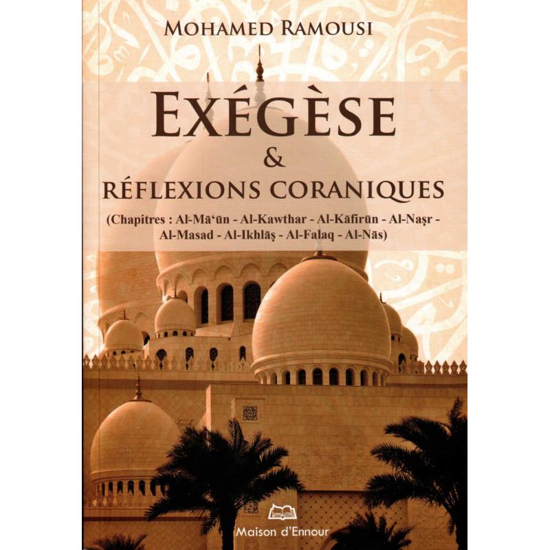Exégèse & Réflexions Coraniques, de Mohamed Ramousi