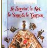 Le Sorcier, le Roi, le Sage & le Garçon- Mes Histoires du Coran et de la Sunna