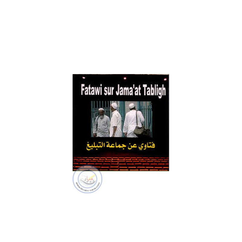 CD Fatawi sur Jama'at Tabligh /CD150 sur Librairie Sana