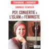 Psy, convertie à l'islam et féministe, Dominique Thewissen