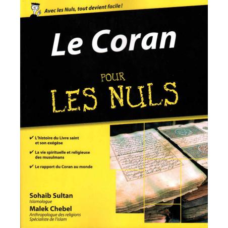 Le Coran pour les nuls, de Malek Chebel, Sohaib Sultan (Poche)