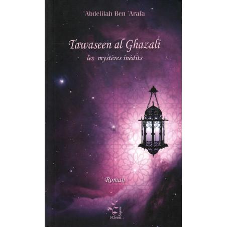 Tawaseen al Ghazali, Les mystères inédits, de Abdelilah Ben 'Arafa (Roman)