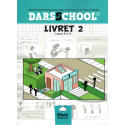 DARSSCHOOL, Livret 2 , Méthode d'apprentissage de la langue Arabe