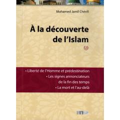 À la découverte de l'Islam (2), de Mohamed Jamil Chérifi, Nouvelle Édition