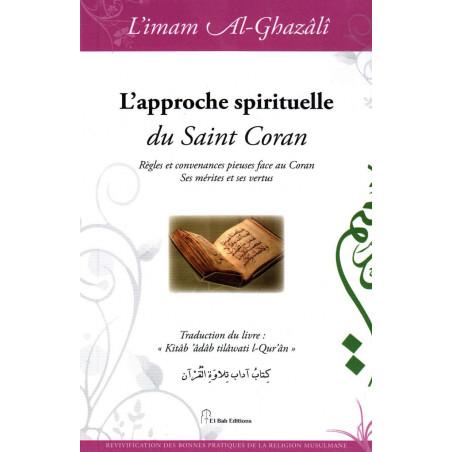 L'approche spirituelle du Saint Coran, de l'imam Al-Ghazâlî
