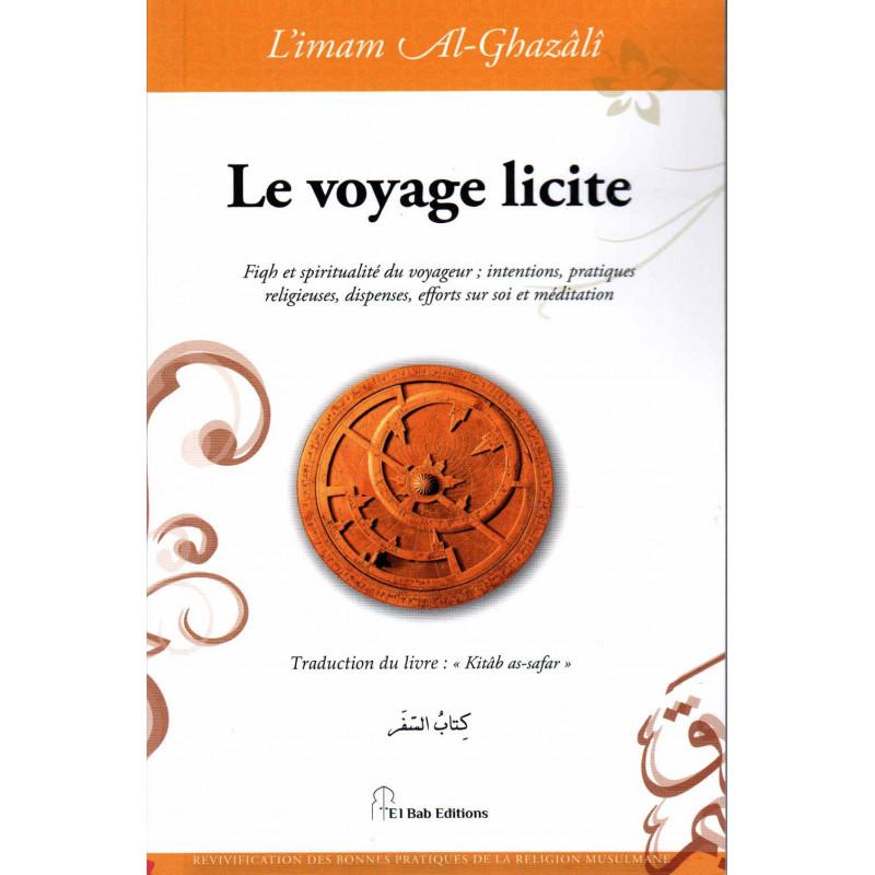 Le voyage licite, de l'imam Al-Ghazâlî